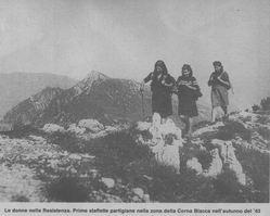 Le donne nella Resistenza: staffette partigiane sulla Corna Blacca